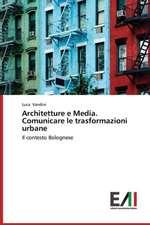 Architetture E Media. Comunicare Le Trasformazioni Urbane:  A Study in Nagra Block (U.P.)