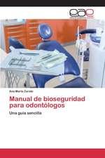Manual de Bioseguridad Para Odontologos