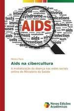 AIDS Na Cibercultura