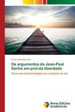 OS Argumentos de Jean-Paul Sartre Em Prol Da Liberdade:  Uma Tematica Para O Ensino de Quimica Organica