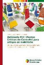 Definindo Pcc (Pontos Criticos de Controle) Para Artigos de Mobiliario:  Uma Analise de Lucas 6,20-26