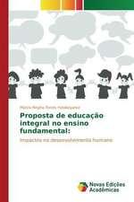 Proposta de Educacao Integral No Ensino Fundamental:  Discussao de Casos