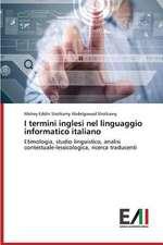 I Termini Inglesi Nel Linguaggio Informatico Italiano:  Tecnica Chirurgica, Indicazioni E Limiti