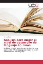 Analisis Para Medir El Nivel de Desarrollo de Lenguaje En Ninos