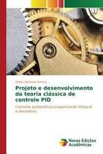 Projeto E Desenvolvimento Da Teoria Classica de Controle Pid:  Democratizacao Do Espaco Escolar?
