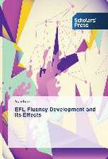 Efl Fluency Development and Its Effects:  A Linkage with Migration