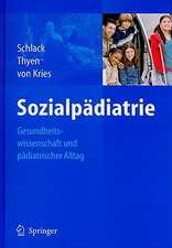 Sozialpädiatrie: Gesundheitswissenschaft und pädiatrischer Alltag