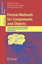 Formal Methods for Components and Objects: 7th International Symposium, FMCO 2008, Sophia Antipolis, France, October 21-23, 2008, State of the Art Survey