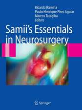 Samii's Essentials in Neurosurgery