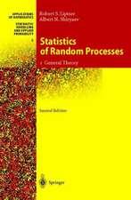 Statistics of Random Processes: I. General Theory
