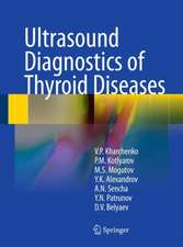 Ultrasound Diagnostics of Thyroid Diseases