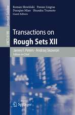 Transactions on Rough Sets XII
