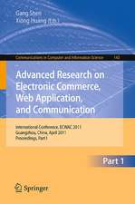Advanced Research on Electronic Commerce, Web Application, and Communication: International Conference, ECWAC 2011, Guangzhou, China, April 16-17, 2011. Proceedings, Part I