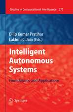 Intelligent Autonomous Systems: Foundations and Applications