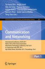 Communication and Networking: International Conference, FGCN 2011, Held as Part of the Future Generation Information Technology Conference, FGIT 2011, in Conjunction with GDC 2011, Jeju Island, Korea, December 8-10, 2011. Proceedings, Part I