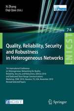 Quality, Reliability, Security and Robustness in Heterogeneous Networks: 7th International Conference on Heterogeneous Networking for Quality, Reliability, Security and Robustness, QShine 2010, and Dedicated Short Range Communications Workshop, DSRC 2010, Huston, TX, USA, November 17-19, 2010, Revised Selected Papers