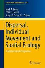 Dispersal, Individual Movement and Spatial Ecology: A Mathematical Perspective