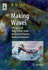 Making Waves: The Story of Ruby Payne-Scott: Australian Pioneer Radio Astronomer