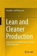 Lean and Cleaner Production: Applications in Prefabrication to Reduce Carbon Emissions