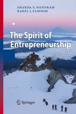 The Spirit of Entrepreneurship: Exploring the Essence of Entrepreneurship Through Personal Stories
