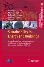 Sustainability in Energy and Buildings: Proceedings of the 4th International Conference in Sustainability in Energy and Buildings (SEB´12)