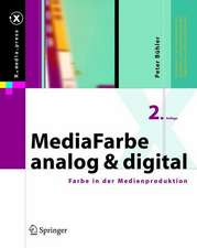 MediaFarbe — analog und digital: Farbe in der Medienproduktion