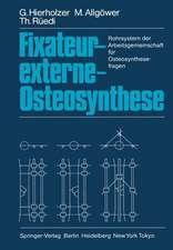 Fixateur-externe-Osteosynthese: Rohrsystem der Arbeitsgemeinschaft für Osteosynthesefragen