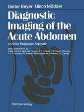 Diagnostic Imaging of the Acute Abdomen: A Clinico-Radiologic Approach
