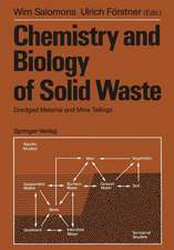 Chemistry and Biology of Solid Waste: Dredged Material and Mine Tailings