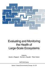 Evaluating and Monitoring the Health of Large-Scale Ecosystems