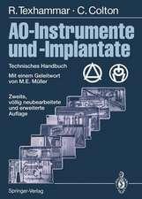 AO-Instrumente und -Implantate: Technisches Handbuch