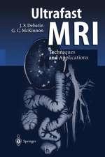 Ultrafast MRI: Techniques and Applications