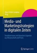 Media- und Marketingstrategien in digitalen Zeiten: Trendinterviews mit Branchen-Experten aus Wissenschaft und Praxis