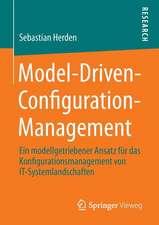 Model-Driven-Configuration-Management: Ein modellgetriebener Ansatz für das Konfigurationsmanagement von IT-Systemlandschaften