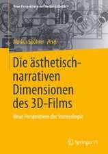 Die ästhetisch-narrativen Dimensionen des 3D-Films: Neue Perspektiven der Stereoskopie