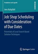 Job Shop Scheduling with Consideration of Due Dates: Potentials of Local Search Based Solution Techniques