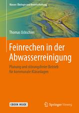 Feinrechen in der Abwasserreinigung: Planung und störungsfreier Betrieb für kommunale Kläranlagen