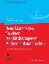 Neue Materialien für einen realitätsbezogenen Mathematikunterricht  5: Ein ISTRON-Band für die Grundschule