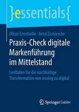 Praxis-Check digitale Markenführung im Mittelstand: Leitfaden für die nachhaltige Transformation von analog zu digital