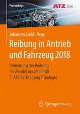 Reibung in Antrieb und Fahrzeug 2018