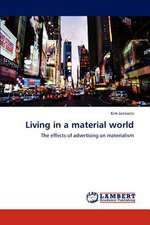 Living in a material world