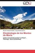 Etnobiologia de Los Montes de Maria:  Entes Divinos Populares Bajo Sospecha Oficial