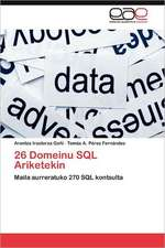 26 Domeinu SQL Ariketekin
