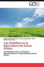 Las Halofitas En La Agricultura de Zonas Aridas:  Paradigma En La Novela Estrella Distante de Roberto Bolano