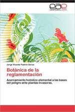 Botanica de La Reglamentacion:  Limite, Vinculo O Geopolitica?