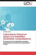 Laboratorio Virtual En Apoyo a la Habilidad Ensamblar Computadoras:  Una Leccion Sobre Turismo