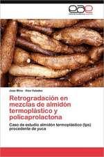 Retrogradacion En Mezclas de Almidon Termoplastico y Policaprolactona:  Una Mirada de Genero