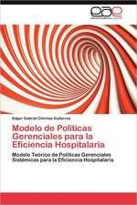 Modelo de Politicas Gerenciales Para La Eficiencia Hospitalaria:  Pfizer Venezuela, S.a
