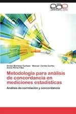 Metodologia Para Analisis de Concordancia En Mediciones Estadisticas:  Pfizer Venezuela, S.a