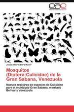 Mosquitos (Diptera: Culicidae) de la Gran Sabana, Venezuela